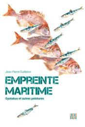 Empreinte maritime t.1 : Gyotakus et autres peintures - Couverture - Format classique