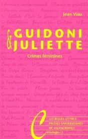 Guidoni & juliette - crimes feminines - Intérieur - Format classique