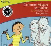 Comment éduquer ses parents... T.1 - Intérieur - Format classique
