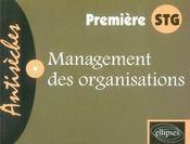 Management des organisations ; 1ère stg - Intérieur - Format classique