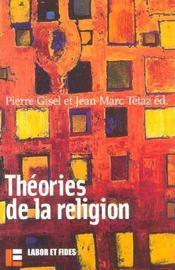 Theories de la religion - Intérieur - Format classique