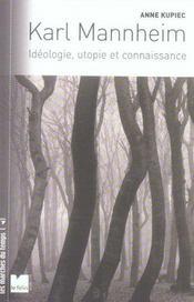 Karl Mannheim ; idéologie, utopie et connaissance - Intérieur - Format classique