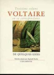 Voltaire En Sa Corr.3 De Quelques Idees - Couverture - Format classique