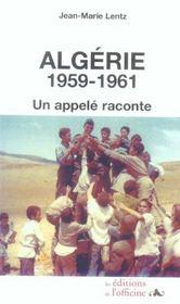 Algérie : 1959-1961 ; un appelé raconte - Intérieur - Format classique