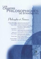Cahiers Philosophiques De Strasbourg N.28 ; Philosophie Et Sciences - Couverture - Format classique