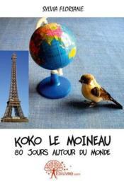Koko Le Moineau - 80 Jours Autour Du Monde - Couverture - Format classique