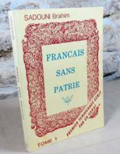 Français sans patrie tome I. - Couverture - Format classique