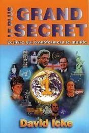 Le plus grand secret ; le livre qui transformera le monde - Couverture - Format classique