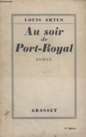 Au Soir De Port Royal. - Couverture - Format classique