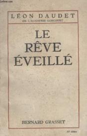 Le Reve Eveille. - Couverture - Format classique
