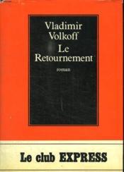Le Retournement. - Couverture - Format classique