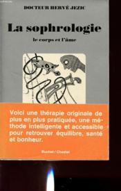 La Sophrologie : Le Corp Et L Ame - Couverture - Format classique