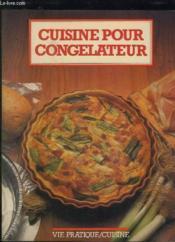 Cuisine Pour Congelateur. - Couverture - Format classique