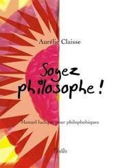 Soyez philosophe ! - Intérieur - Format classique