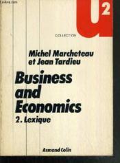 Business And Economics - 2. Lexique Anglais-Francais Et Francais-Anglais - Couverture - Format classique