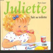 Juliette fait sa toilette - Couverture - Format classique