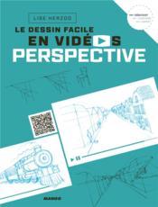 Le dessin facile en vidéos ; perspective - Couverture - Format classique