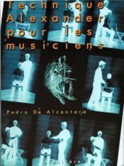 Technique Alexander pour le musicien (2e édition) - Couverture - Format classique