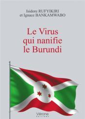 Le virus qui nanifie le Burundi - Couverture - Format classique