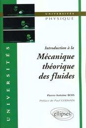 Introduction A La Mecanique Theorique Des Fluides - Intérieur - Format classique