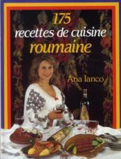 175 recettes de cuisine roumaine - Couverture - Format classique