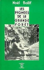 Les pygmées de la grande forêt - Intérieur - Format classique