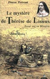 Le Mystere De Therese De Lisieux - Intérieur - Format classique