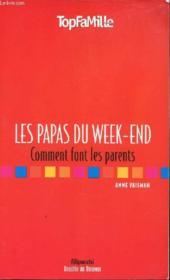 Les Papas Du Week-End - Couverture - Format classique