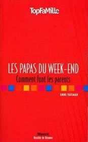 Les Papas Du Week-End - Intérieur - Format classique