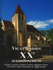 Vie et histoire xx arrondissement paris - Couverture - Format classique
