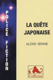 La quête japonaise - Couverture - Format classique
