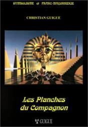 Les planches du compagnon (édition 2008) - Couverture - Format classique