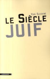 telecharger Le siecle juif livre PDF en ligne gratuit