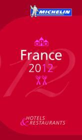 GUIDE ROUGE ; France (édition 2012) - Couverture - Format classique