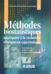 Méthodes biostatistiques appliquées à la recherche clinique en cancérologie - Couverture - Format classique