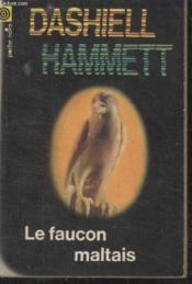 Collection La Poche Noire. N°5 Le Faucon Maltais. - Couverture - Format classique