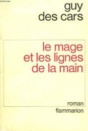 Le Mage Et Les Lignes De La Main. - Couverture - Format classique