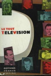Le Tout Television. - Couverture - Format classique