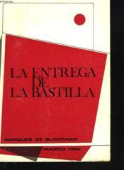 La Entrega De La Bastilla - Couverture - Format classique