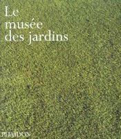 Le musee des jardins - Intérieur - Format classique