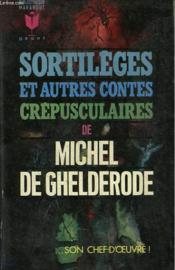 Sortileges Et Autres Contes Crepusculaires - Couverture - Format classique