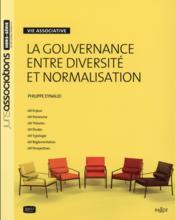 Gouvernance ; entre diversité et normalisation - Couverture - Format classique