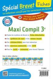Fiches spécial brevet ; maxi compil ; français, maths, histoire-géo-EMC, physique-chimie, SVT, techno (nouveau brevet) - 4ème de couverture - Format classique