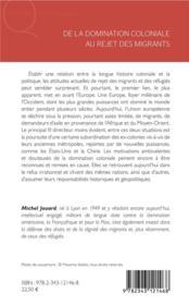 De la domination coloniale au rejet des migrants ; de l'indigène à l'immigré ; essais politiques - 4ème de couverture - Format classique
