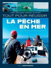 Tout pour réussir la pêche en mer - Couverture - Format classique