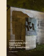 Gestundete zeit 100 jahre hans josephsohn /allemand - Couverture - Format classique