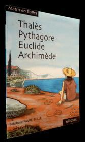 Maths en bulles ; Thalès, Pyithagore, Euclide, Archimède - Couverture - Format classique