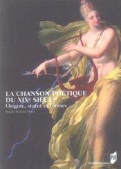 Chanson poetique du xixe siecle. origine statut et formes - Intérieur - Format classique