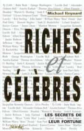 Les Gens Riches Et Celebres ; Les Secrets De Leur Argent - Couverture - Format classique