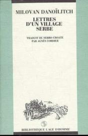 Lettres d'un village serbe - Couverture - Format classique